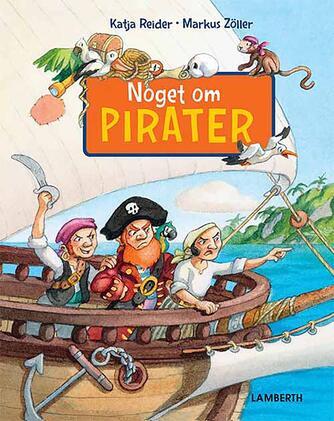 Markus Zöller, Katja Reider: Noget om pirater