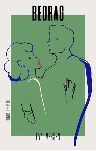 Eva Iversen (f. 1954): Bedrag : roman