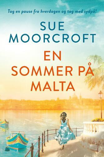 Sue Moorcroft: En sommer på Malta