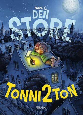 Adam O.: Den store Tonni2Ton