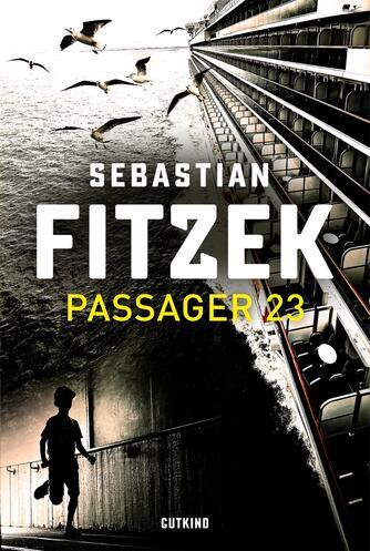 Sebastian Fitzek (f. 1971): Passager 23