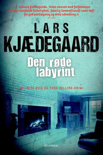 Lars Kjædegaard: Den røde labyrint
