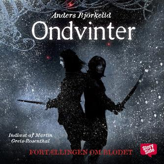 Anders Björkelid: Ondvinter