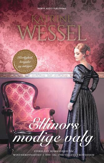 Katrine Wessel: Ellinors modige valg