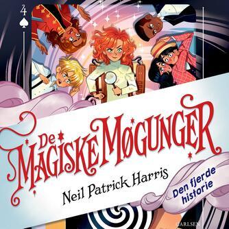 Neil Patrick Harris: De magiske møgunger - den fjerde historie
