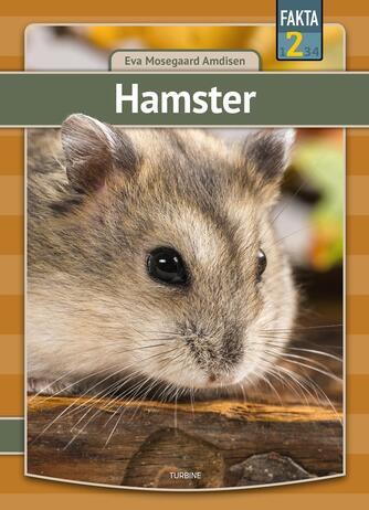 Eva Mosegaard Amdisen: Hamster