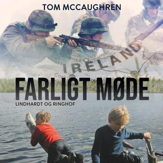 Tom McCaughren: Farligt møde