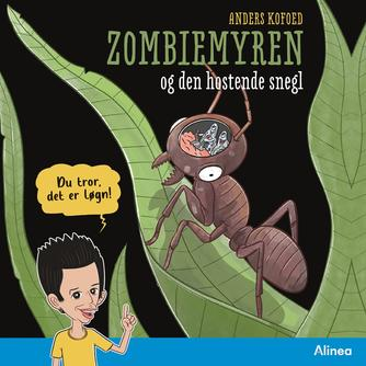 Anders Kofoed: Zombiemyren og den hostende snegl