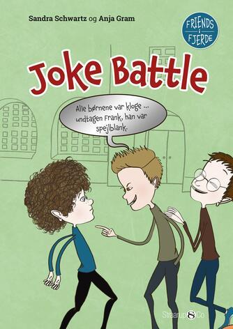 Sandra Schwartz, Anja Gram: Joke battle