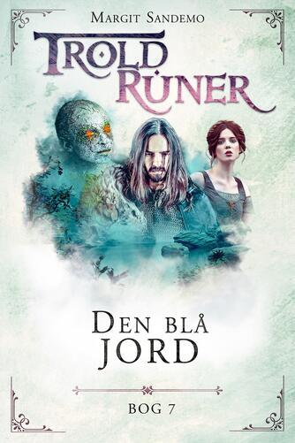Margit Sandemo: Troldruner - den blå jord