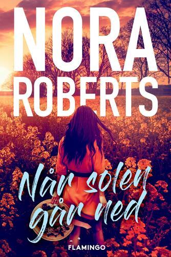 Nora Roberts: Når solen går ned