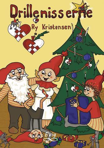 Ry Kristensen (f. 1978): Drillenisserne