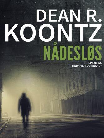 Dean R. Koontz: Nådesløs
