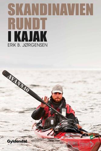 Erik B. Jørgensen (f. 1975): Skandinavien rundt i kajak
