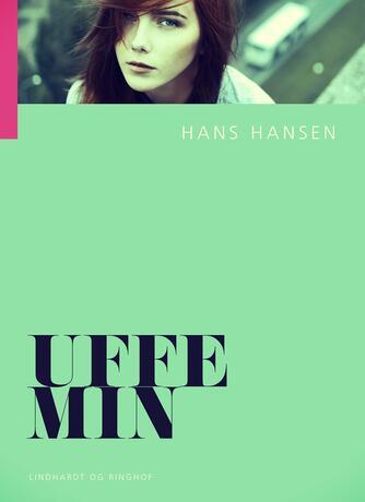 Hans Hansen (f. 1939): Uffe min