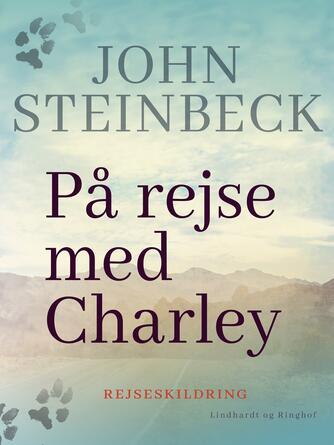 John Steinbeck: På rejse med Charley