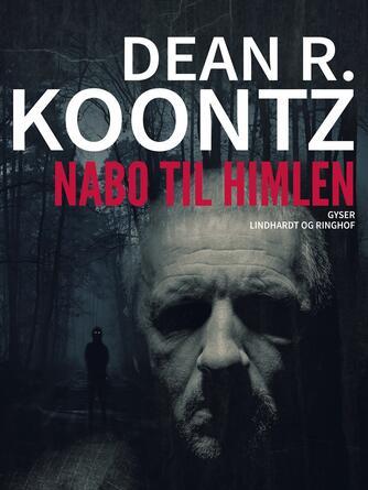 Dean R. Koontz: Nabo til himlen