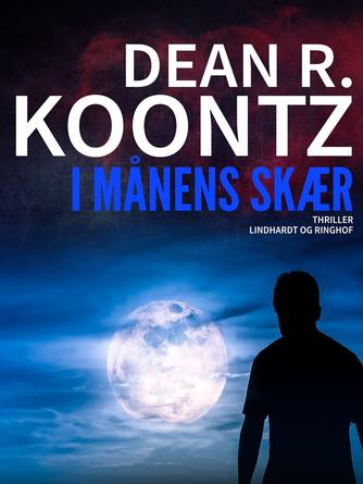Dean R. Koontz: I månens skær