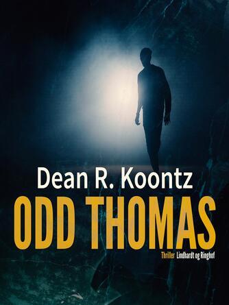 Dean R. Koontz: Odd Thomas