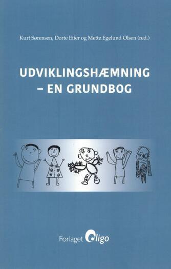 Mette Egelund Olsen: Udviklingshæmning : en grundbog