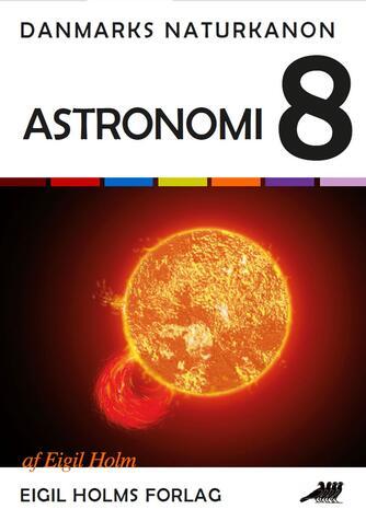 Eigil Holm (f. 1932): Astronomi