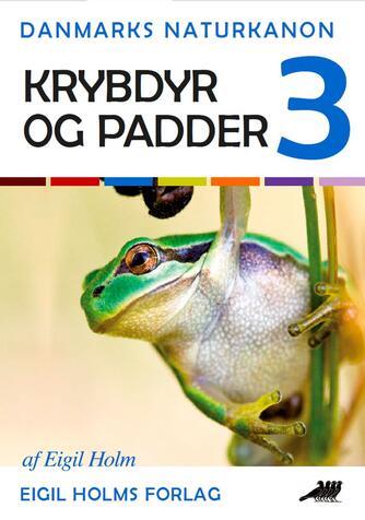 Eigil Holm (f. 1932): Krybdyr og padder