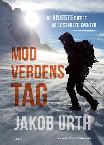 Jakob Urth (f. 1976), Nils Finderup: Mod verdens tag : de højeste bjerge og de største eventyr