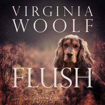 Virginia Woolf: Flush