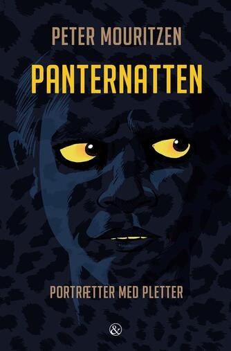 Peter Mouritzen: Panternatten : portrætter med pletter