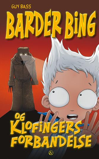 Guy Bass: Barder Bing og Klofingers forbandelse