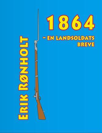 Jens Jacobsen (f. 1831): 1864 : en landsoldats breve