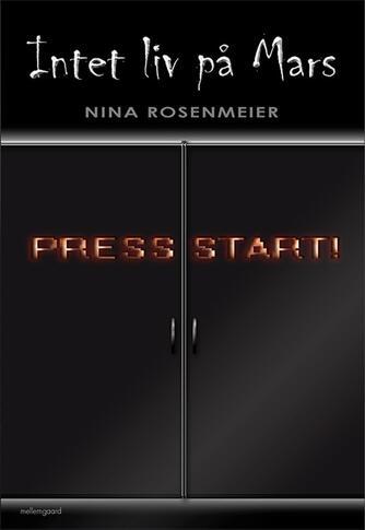 Nina Rosenmeier (f. 1968): Intet liv på Mars