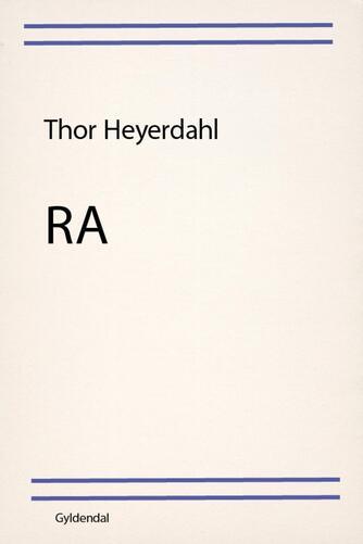 Thor Heyerdahl: Ra