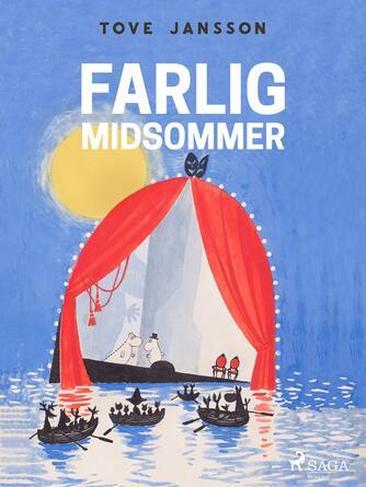 Tove Jansson: Farlig midsommer
