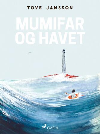 Tove Jansson: Mumifar og havet