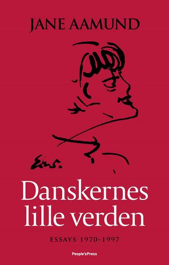 Jane Aamund: Danskernes lille verden