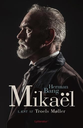 Herman Bang: Mikaël