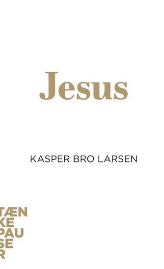 Kasper Bro Larsen: Jesus