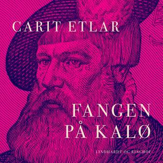 Carit Etlar: Fangen på Kalø