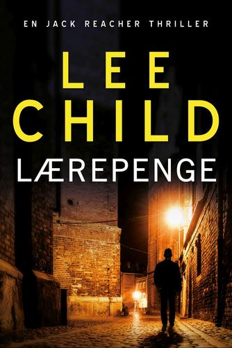 Lee Child: Lærepenge