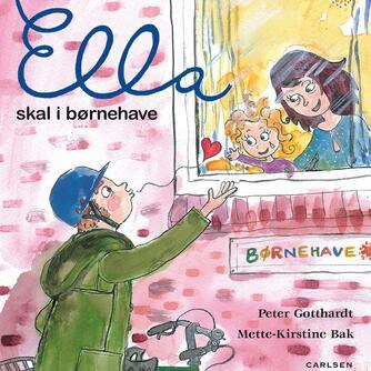 Peter Gotthardt: Ella skal i børnehave