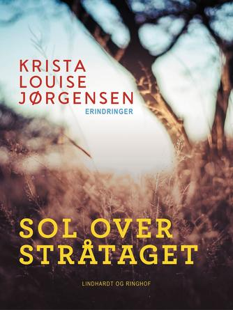 Krista Louise Jørgensen (f. 1928): Sol over stråtaget