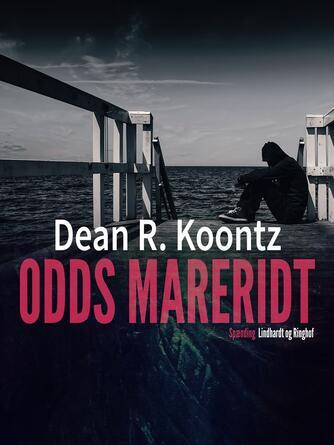 Dean R. Koontz: Odds mareridt