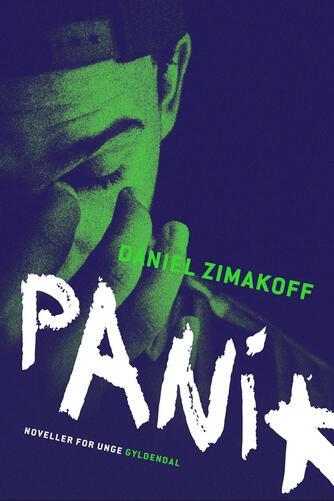 Daniel Zimakoff: Panik : noveller for unge