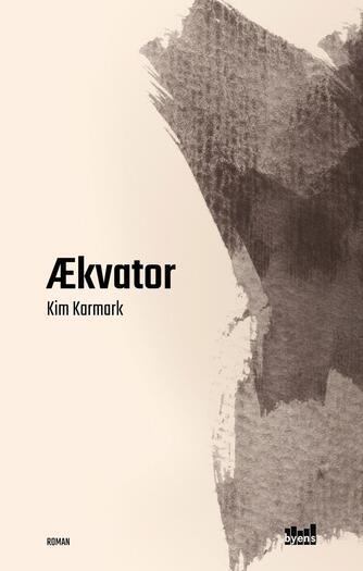 Kim Karmark: Ækvator
