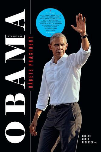 : Obama : håbets præsident