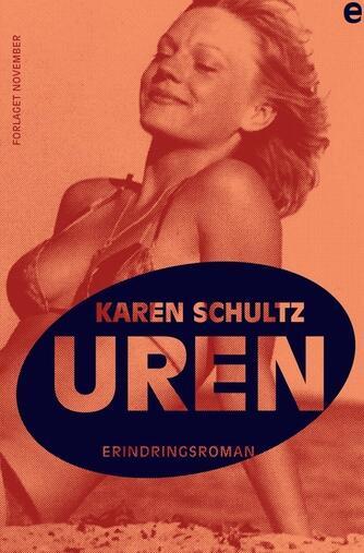 Karen Schultz: Uren. 1, erindringsroman