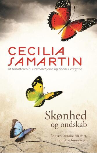 Cecilia Samartin: Skønhed og ondskab