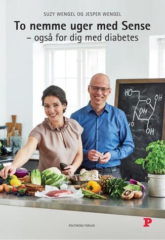 Suzy Wengel, Jesper Wengel: To nemme uger med Sense : også for dig med diabetes