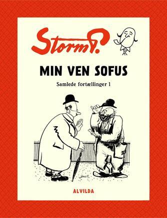 Robert Storm Petersen: Min Ven Sofus